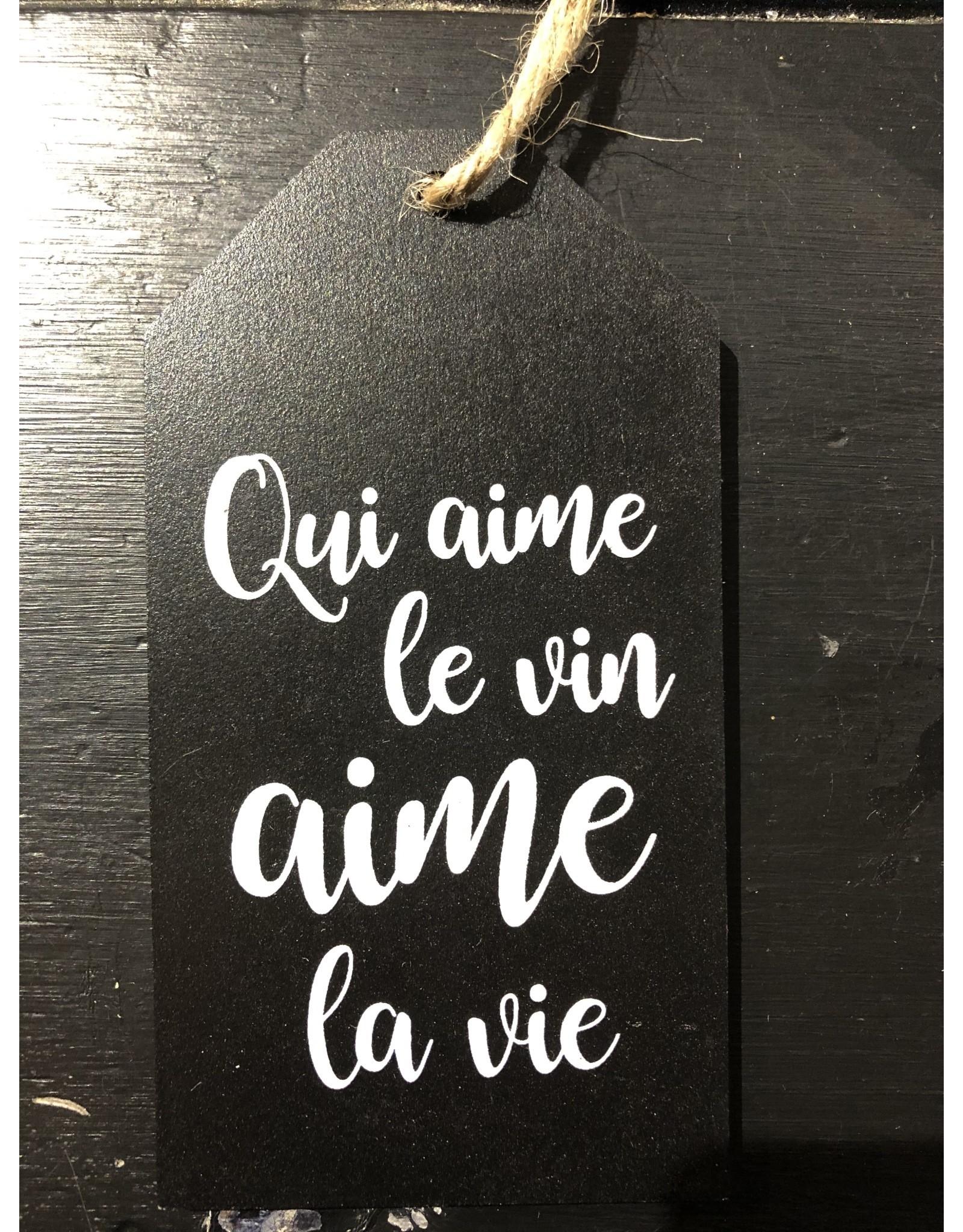Étiquette à vin - Qui aime le vin...