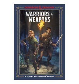 Dungeons & Dragons: A Young Adventurer's Guide - Warriors and Weapons