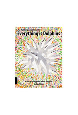 Everything is Dolphins
