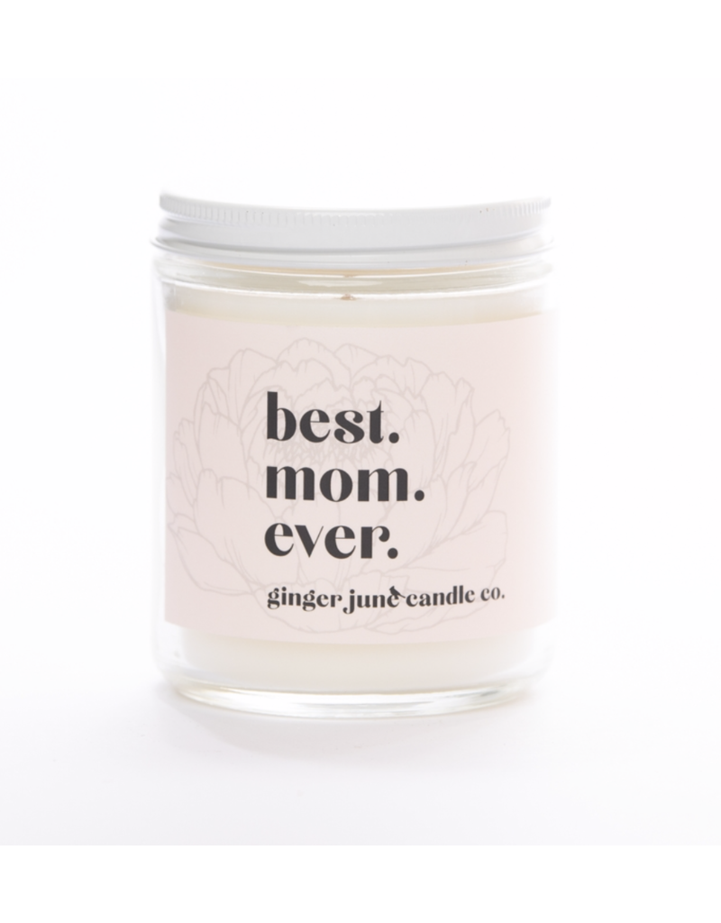 Ginger June Candle Co. Ginger June Candle Co. Best Mom Ever- Rose Petal and Pepper Candle