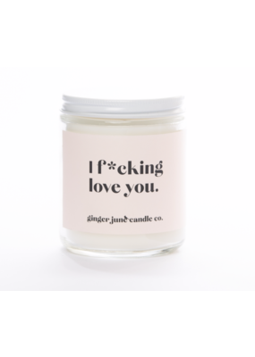 Ginger June Candle Co. Ginger June Candle Co. I F*cking Love You- Apricot Fig Candle