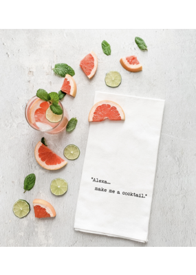 Dev D + Co. Dev D + Co. Alexa...Make Me A Cocktail- Tea Towel
