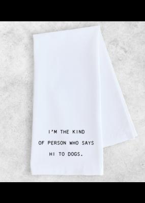 Dev D + Co. Dev D + Co. Hi To Dogs- Tea Towel