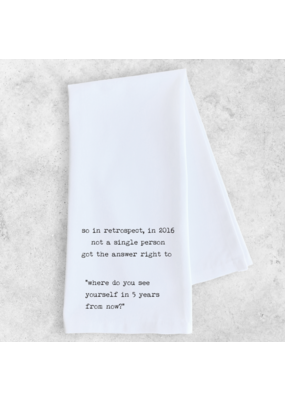 Dev D + Co. Dev D + Co. Where Do You See Yourself in 5 Years- Tea Towel