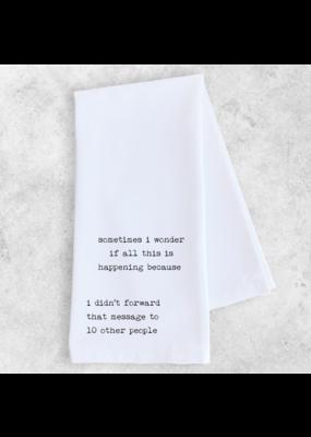 Dev D + Co. Dev D + Co. I Didn't Forward That Message- Tea Towel