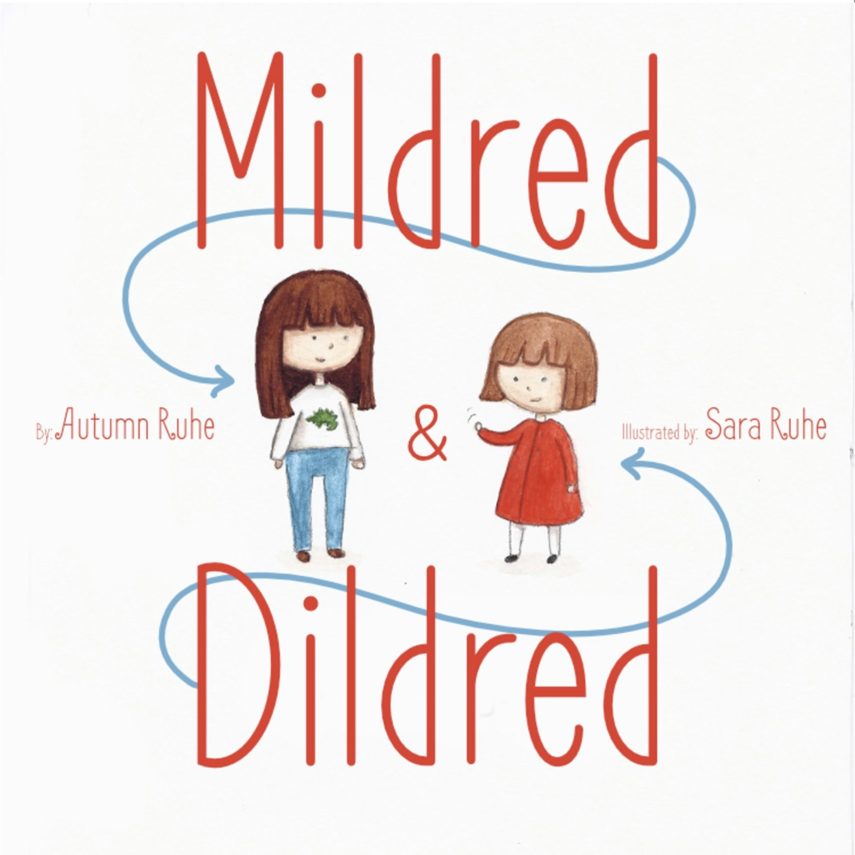 Mildred and Dildred