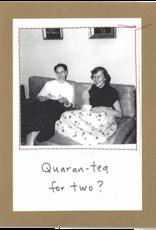 Faire/Visual Treats CARD-HUMOR, QUARAN-TEA