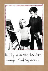 CARD-HUMOR, DAD/WEED