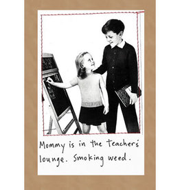CARD-HUMOR, MOM/WEED