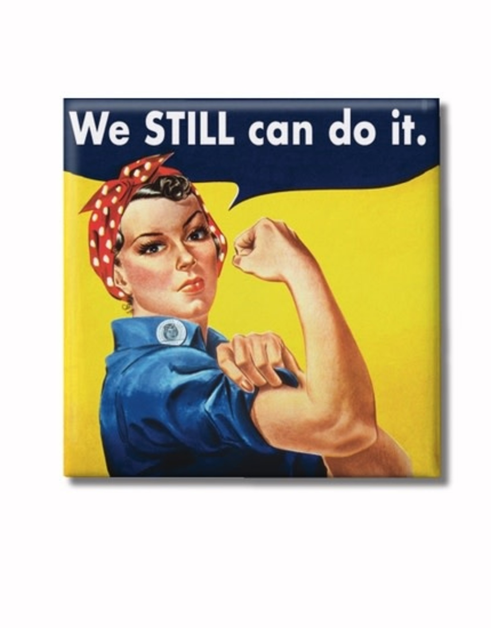 """MAGNET-WE CAN STILL DO IT 2"""""""