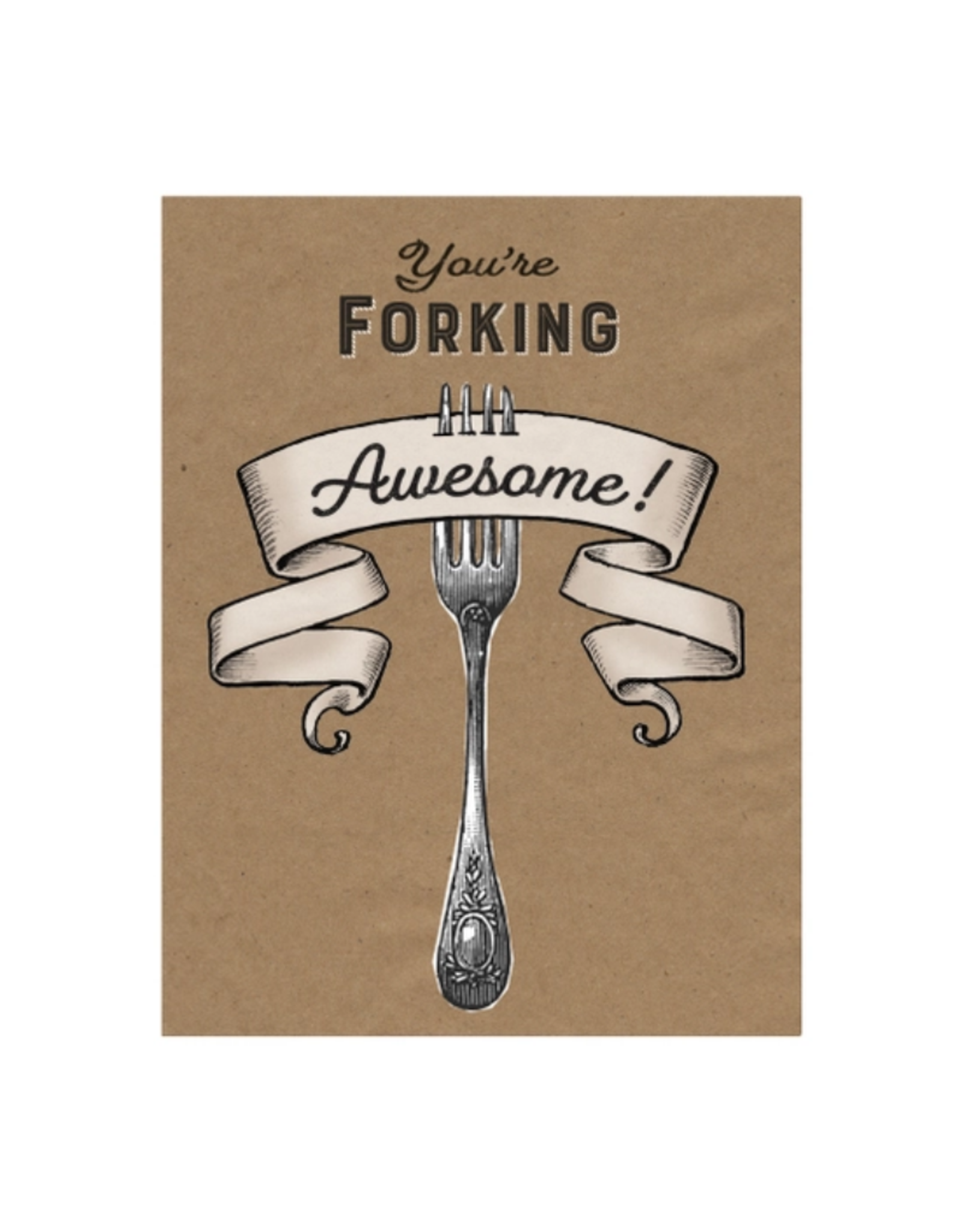 """CARD-HUMOR """"FORKING AWESOME"""""""