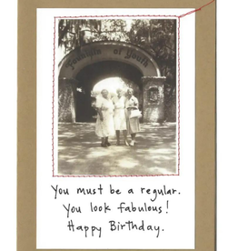 """Faire/Visual Treats CARD-BIRTHDAY """"YOU MUST BE A REGULAR"""""""