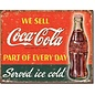 """Novelty  Metal Tin Sign 12.5""""Wx16""""H Coke - Part of Every Day Novelty Tin Sign"""