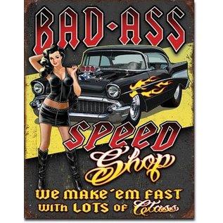 """Novelty  Metal Tin Sign 12.5""""Wx16""""H Bad Ass Speed Shop Novelty Tin Sign"""