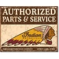 """Novelty  Metal Tin Sign 12.5""""Wx16""""H Authorized Indian Parts and Service Novelty Tin Sign"""