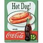 "Novelty  Metal Tin Sign 12.5""Wx16""H Coke - Hot Dog Novelty Tin Sign"