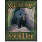 """Novelty  Metal Tin Sign 12.5""""Wx16""""H Welcome to Your Den Novelty Tin Sign"""