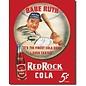 """Novelty  Metal Tin Sign 12.5""""Wx16""""H Babe Ruth/Red Rock Kola Novelty Tin Sign"""