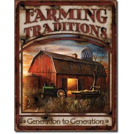 "Novelty  Metal Tin Sign 12.5""Wx16""H Farming Traditions Novelty Tin Sign"