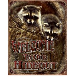 """Novelty  Metal Tin Sign 12.5""""Wx16""""H Welcome - Our Hideout Novelty Tin Sign"""