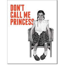 """Novelty  Metal Tin Sign 12.5""""Wx16""""H Don't Call Me Princess Novelty Tin Sign"""