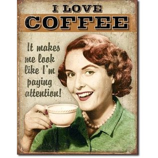 """Novelty  Metal Tin Sign 12.5""""Wx16""""H Coffee Paying Attention sign Novelty Tin Sign"""