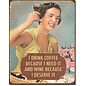 """Novelty  Metal Tin Sign 12.5""""Wx16""""H Coffee - I Need It Novelty Tin Sign"""