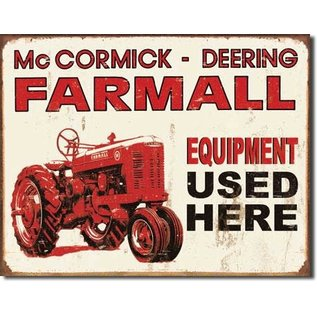 """Novelty  Metal Tin Sign 12.5""""Wx16""""H Farmall - Equip Used Here Novelty Tin Sign"""