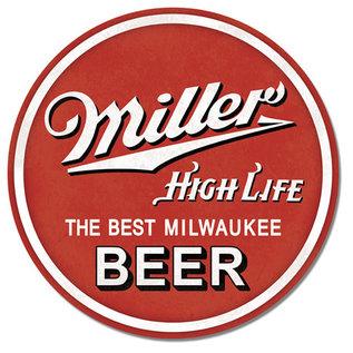 """Novelty  Metal Tin Sign 12.5""""Wx16""""H Miller High Life Round Novelty Tin Sign"""