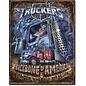 "Novelty  Metal Tin Sign 12.5""Wx16""H Truckers - Backbone Novelty Tin Sign"