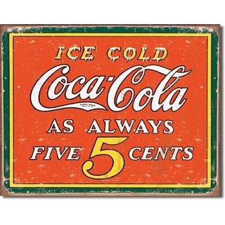 "Novelty  Metal Tin Sign 12.5""Wx16""H COKE - Always 5 Cents Novelty Tin Sign"