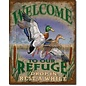 """Novelty  Metal Tin Sign 12.5""""Wx16""""H Welcome to our Refuge Novelty Tin Sign"""