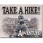 "Novelty  Metal Tin Sign 12.5""Wx16""H Take a Hike Novelty Tin Sign"