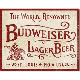 "Novelty  Metal Tin Sign 12.5""Wx16""H Budweiser - World Renowned Novelty Tin Sign"
