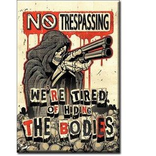 Rocket Fizz Lancaster's Magnet: No Trespassing Bodies