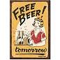 Rocket Fizz Lancaster's Magnet: Moore - Free Beer