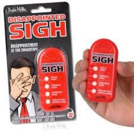 Toys DISAPPOINTED SIGH Electronic Noisemaker - Archie McPhee