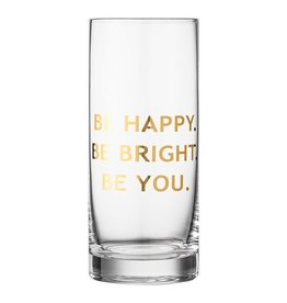 """Bloomingville 6 1/2"""" Drinking Glass - Be You"""