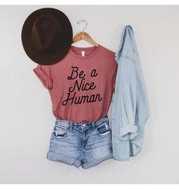 208 Tees Be A Nice Human T-Shirt