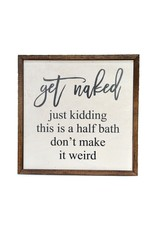 "Driftless Studios 10"" x 10"" Get Naked Wood Sign Decor"