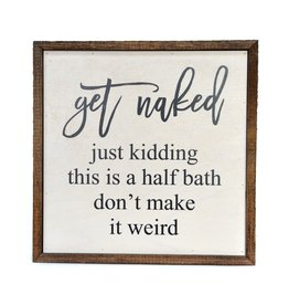 "Driftless Studios 10"" x 10"" Get Naked Wood Sign Decor"