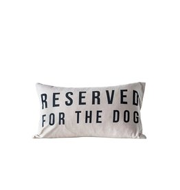 """Creative Co-op 24"""" x 14"""" Reserved for the Dog Pillow"""