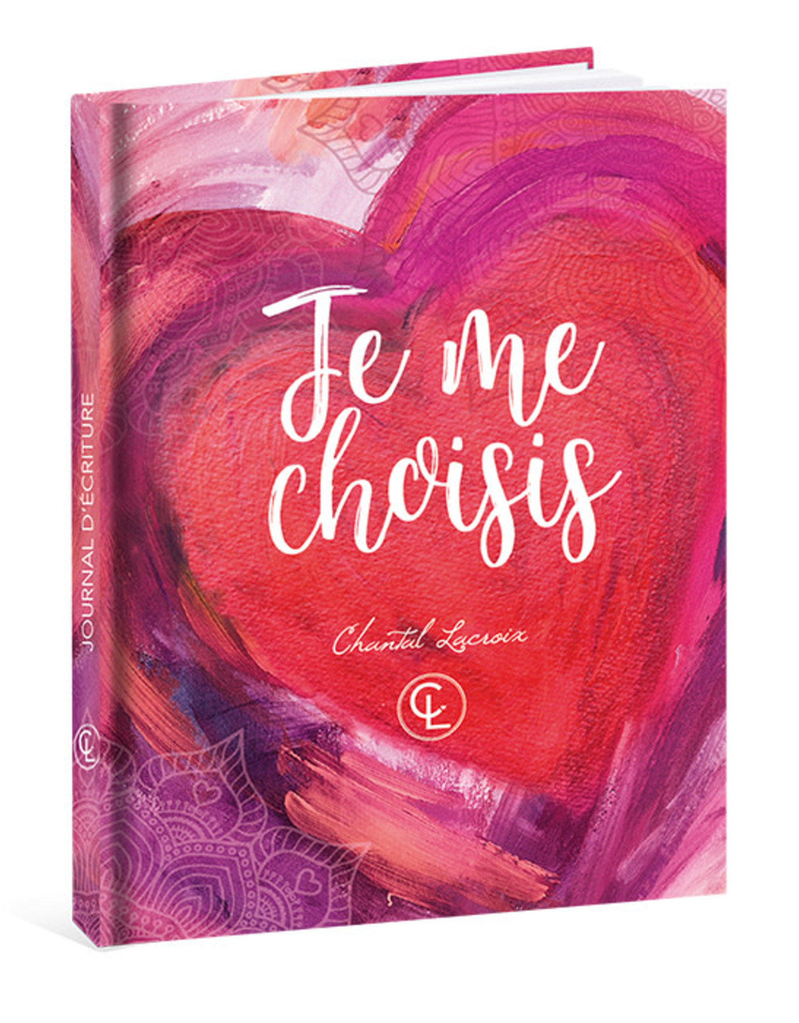 Chantal Lacroix Cahier Je me choisis