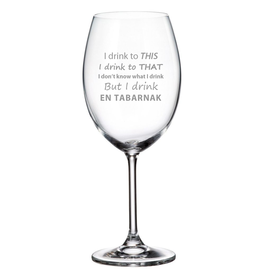 "La maison du bar Verre à vin "" I drink en Tabarnak """