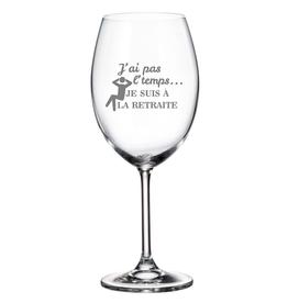 La maison du bar Verre à vin - Je suis à la retraite