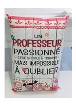 Fabrique Champêtre Coussin un professeur impossible à oublier ( fleurs )