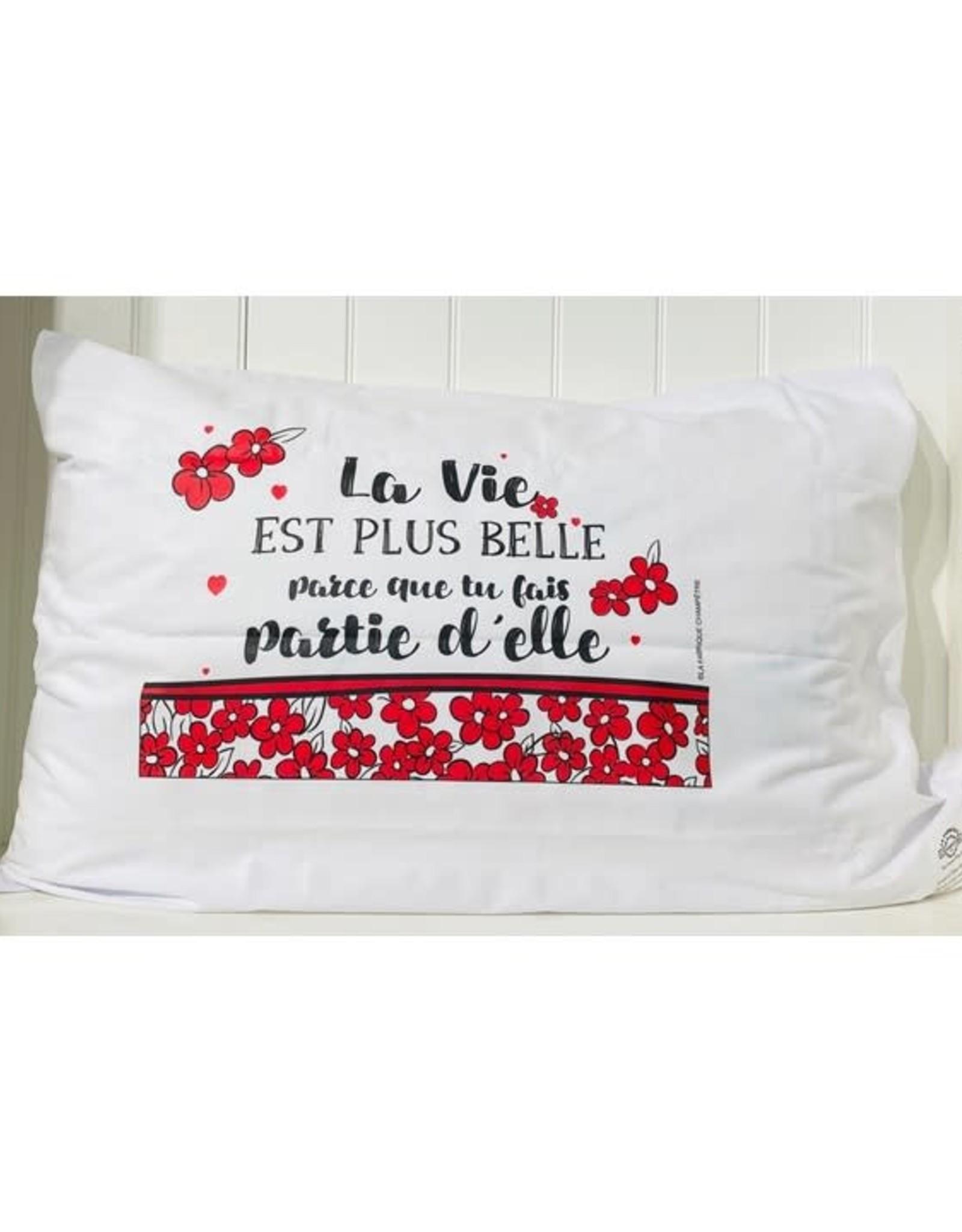 Fabrique Champêtre Taie d'oreiller - La vie est belle ... partie d'elle