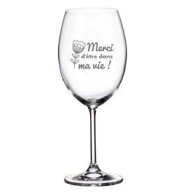 La maison du bar Verre à vin - Merci d'être dans ma vie
