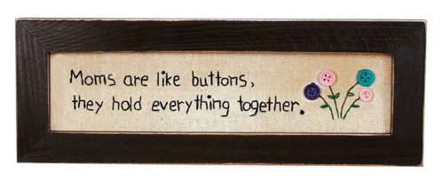 Primitives By Kathy Wall Decor - Moms Are Like