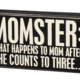 Primitives By Kathy BOX SIGN-MOMSTER
